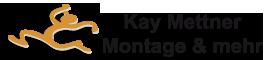 Kay Mettner – Montage und mehr …